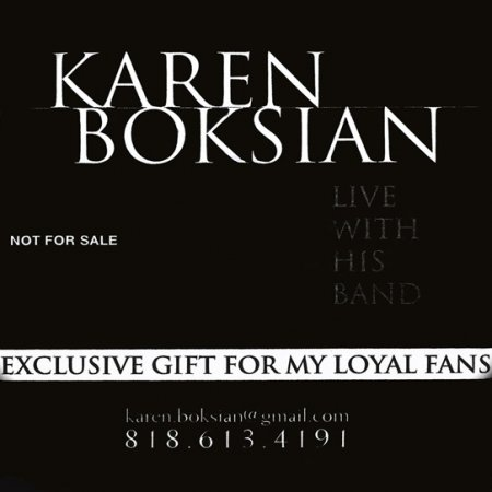 Karen Boksian - Live With His Band (2010)