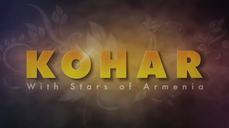 KOHAR With Stars of Armenia