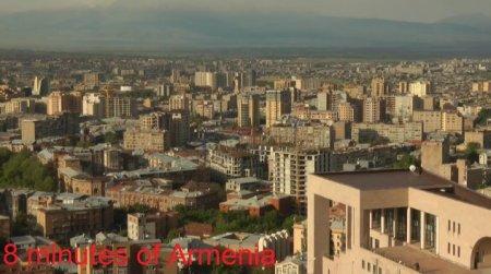 8 minutes of Armenia / 8 минут об Армении