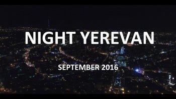 Night Yerevan - Ночной Ереван 2016